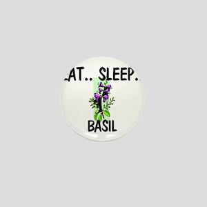 Eat ... Sleep ... BASIL Mini Button