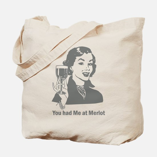 You Had Me At Merlot Wine Tote Bag