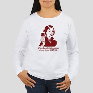 Wine: Keeping it Classy Women's Long Sleeve T-Shir