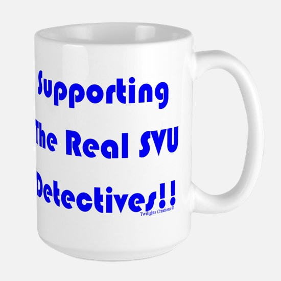 Supportin Real SVU Detectives Large Mug