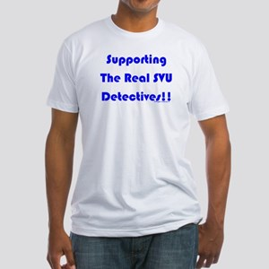 Supportin Real SVU Detectives Fitted T-Shirt