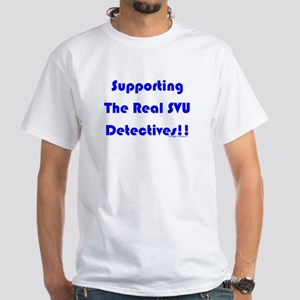 Supportin Real SVU Detectives White T-Shirt