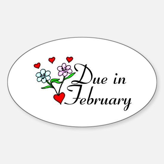 Due In February Oval Decal