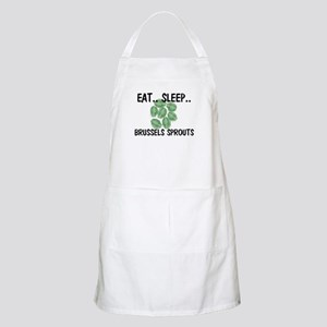Eat ... Sleep ... BRUSSELS SPROUTS BBQ Apron