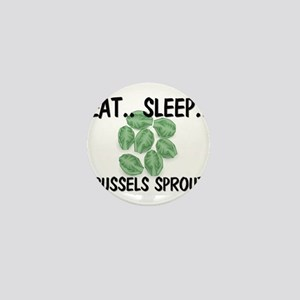 Eat ... Sleep ... BRUSSELS SPROUTS Mini Button