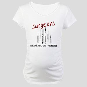 Surgeons Maternity T-Shirt