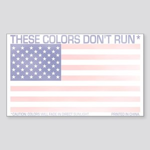 These Colors Don't Run* Sticker