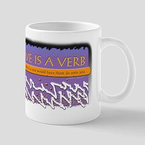 LOVE is a VERB Mug