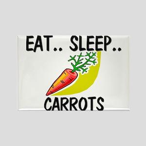 Eat ... Sleep ... CARROTS Rectangle Magnet
