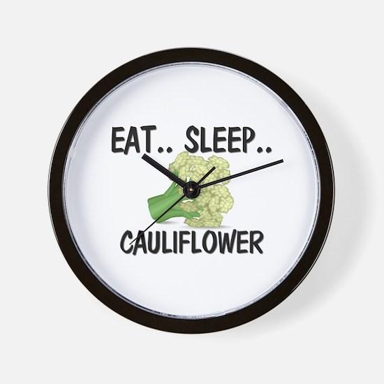 Eat ... Sleep ... CAULIFLOWER Wall Clock