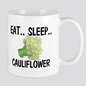 Eat ... Sleep ... CAULIFLOWER Mug