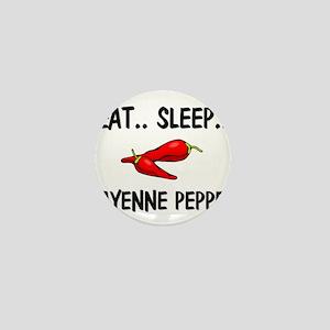 Eat ... Sleep ... CAYENNE PEPPER Mini Button