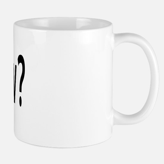 Got Snow? Mug