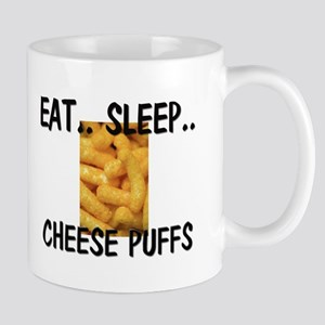 Eat ... Sleep ... CHEESE PUFFS Mug