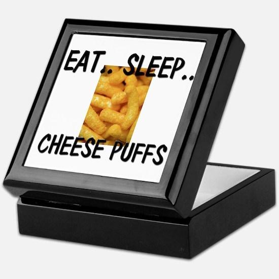 Eat ... Sleep ... CHEESE PUFFS Keepsake Box