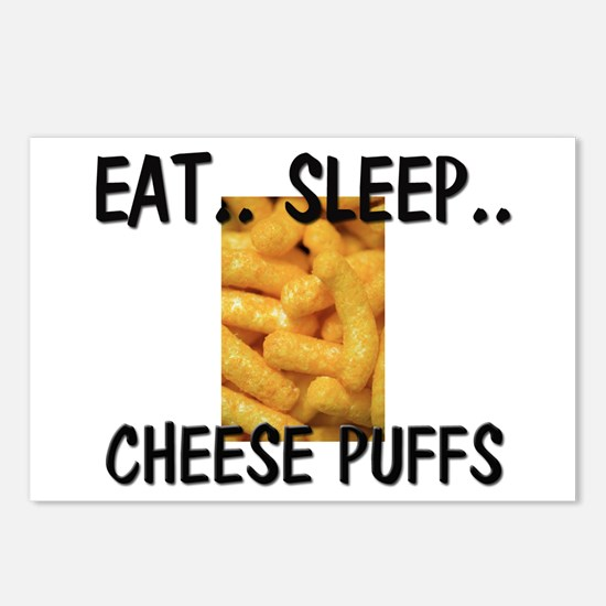 Eat ... Sleep ... CHEESE PUFFS Postcards (Package
