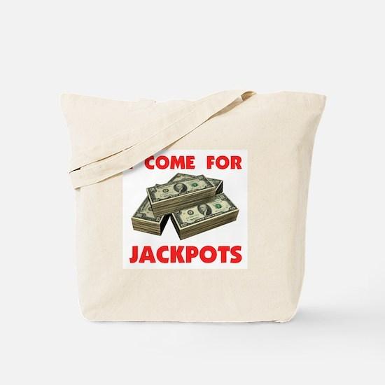 JACKPOTS TURN ME ON Tote Bag
