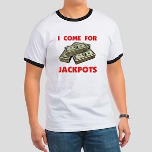 JACKPOTS TURN ME ON Ringer T