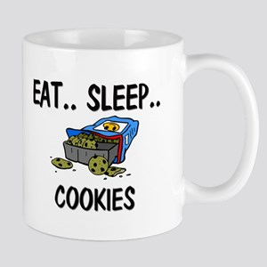 Eat ... Sleep ... COOKIES Mug