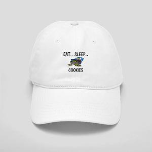 Eat ... Sleep ... COOKIES Cap
