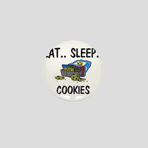 Eat ... Sleep ... COOKIES Mini Button
