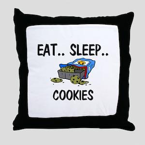 Eat ... Sleep ... COOKIES Throw Pillow