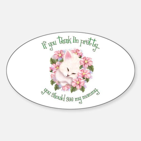 Pretty Like Mommy Oval Decal