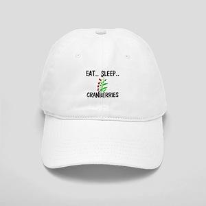 Eat ... Sleep ... CRANBERRIES Cap
