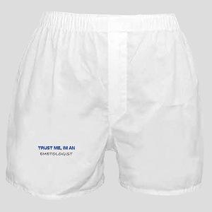 Trust Me I'm an Emetologist Boxer Shorts