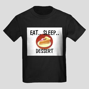 Eat ... Sleep ... DESSERT Kids Dark T-Shirt
