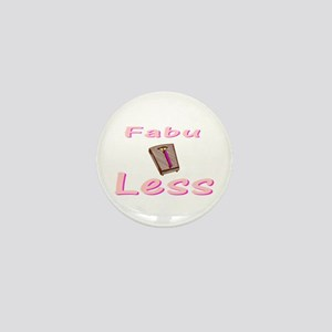 FabuLESS Mini Button