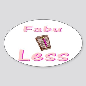 FabuLESS Oval Sticker