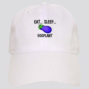 Eat ... Sleep ... EGGPLANT Cap