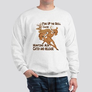 Fire Up the Grill Sweatshirt