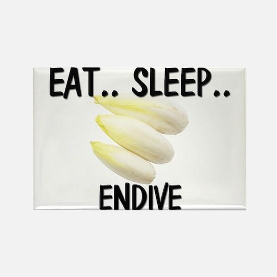 Eat ... Sleep ... ENDIVE Rectangle Magnet