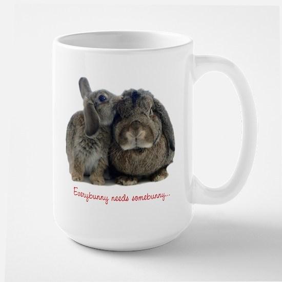 Everybunny needs somebunny Large Mug