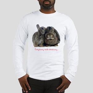 Everybunny needs somebunny Long Sleeve T-Shirt