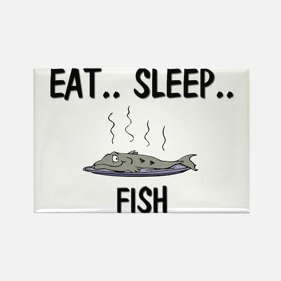 Eat ... Sleep ... FISH Rectangle Magnet
