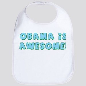 Obama Is Awesome Bib