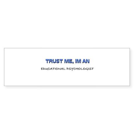 Trust Me I'm an Educational Psychologist Sticker (