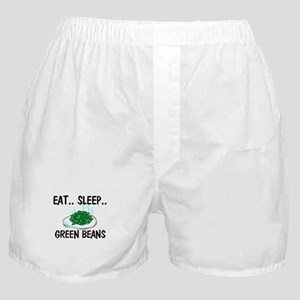 Eat ... Sleep ... GREEN BEANS Boxer Shorts