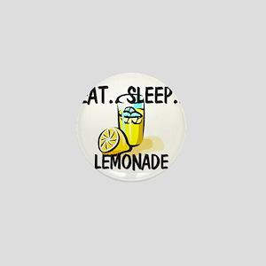 Eat ... Sleep ... LEMONADE Mini Button