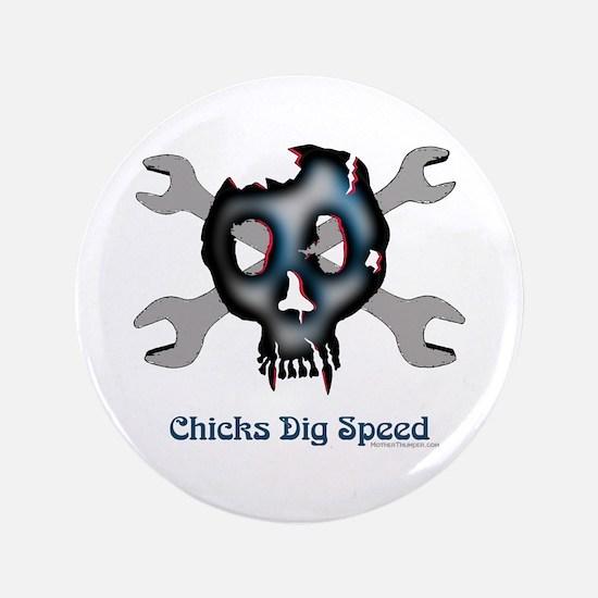 "Chicks dig speed 3.5"" Button"