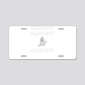 Alright Saying T-Shirt Aluminum License Plate