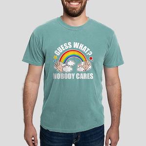 Guess What, Nobody Cares! Funny Meme Origi T-Shirt