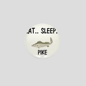 Eat ... Sleep ... PIKE Mini Button