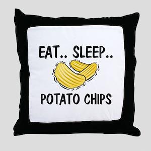 Eat ... Sleep ... POTATO CHIPS Throw Pillow