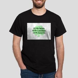 50% Irish 50% Canadian 100% A Dark T-Shirt