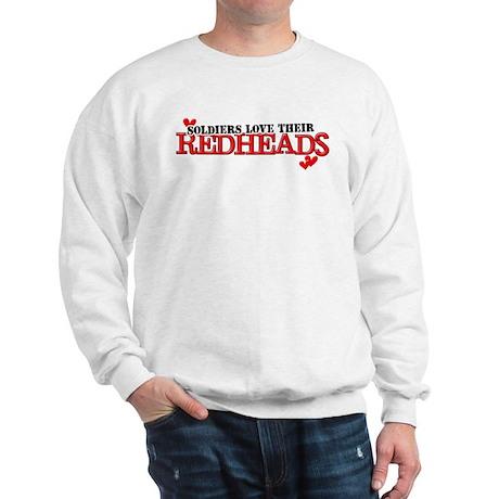 Soldiers love their redheads Sweatshirt