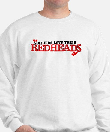 Soldiers love their redheads Sweatshirt